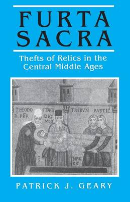 Furta Sacra: Thefts of Relics in the Central Middle Ages - Revised Edition (Paperback)