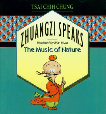 Zhuangzi Speaks: The Music of Nature (Paperback)