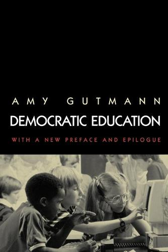 Democratic Education: Revised Edition (Paperback)