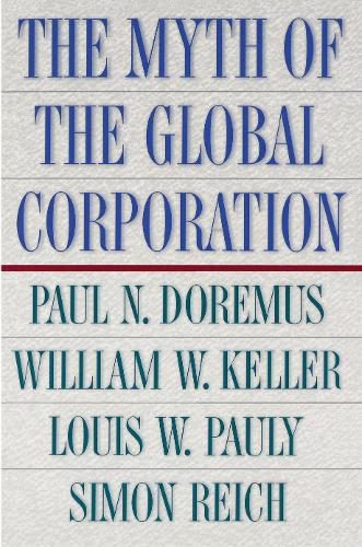 The Myth of the Global Corporation (Paperback)