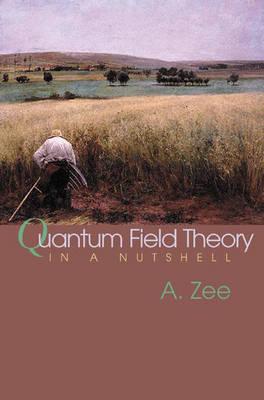 Quantum Field Theory in a Nutshell (Hardback)