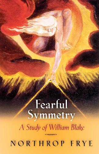Fearful Symmetry: A Study of William Blake (Paperback)