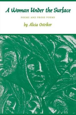 A Woman Under the Surface: Poems and Prose Poems - Princeton Series of Contemporary Poets (Paperback)