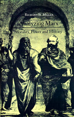 Analyzing Marx: Morality, Power and History (Paperback)