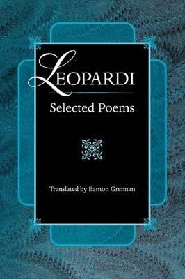 Leopardi: Selected Poems - The Lockert Library of Poetry in Translation (Paperback)