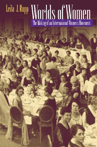 Worlds of Women: The Making of an International Women's Movement (Paperback)