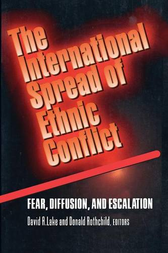 The International Spread of Ethnic Conflict: Fear, Diffusion, and Escalation (Paperback)