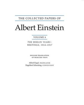 The Collected Papers of Albert Einstein, Volume 6 (English): The Berlin Years: Writings, 1914-1917. (English translation supplement) - Collected Papers of Albert Einstein 7 (Paperback)