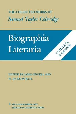 The Collected Works of Samuel Taylor Coleridge, Volume 7: Biographia Literaria. (Two volume set) - Bollingen Series (General) (Paperback)