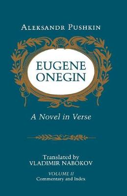 Eugene Onegin: A Novel in Verse: Commentary - Bollingen Series (General) 113 (Paperback)