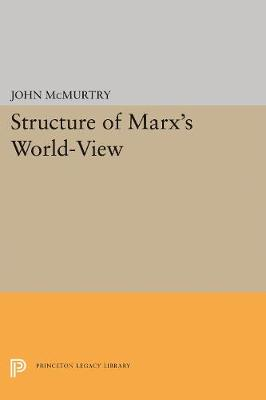 Structure of Marx's World-View (Paperback)