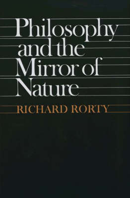 Philosophy and the Mirror of Nature (Paperback)