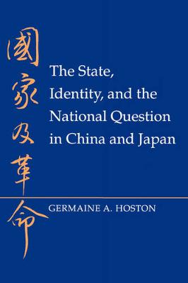The State, Identity, and the National Question in China and Japan (Paperback)