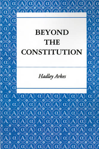 Beyond the Constitution (Paperback)