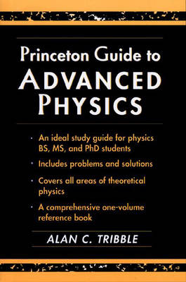 Princeton Guide to Advanced Physics (Paperback)