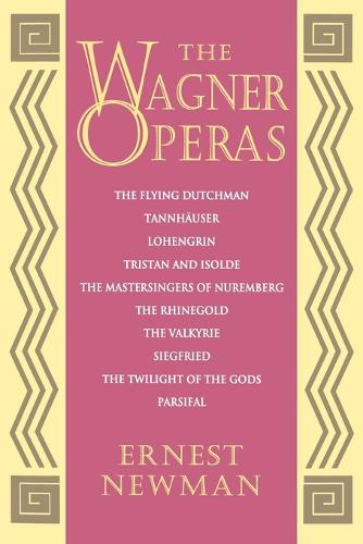 The Wagner Operas (Paperback)