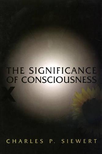 The Significance of Consciousness (Hardback)