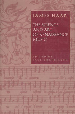 The Science and Art of Renaissance Music (Hardback)