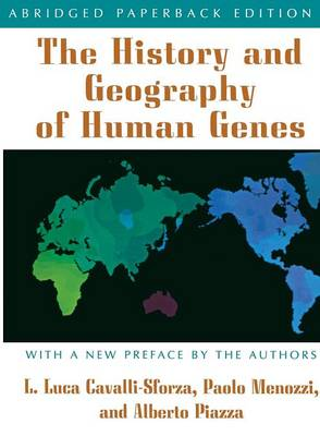 The History and Geography of Human Genes: Abridged paperback Edition (Paperback)