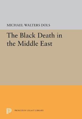The Black Death in the Middle East (Hardback)