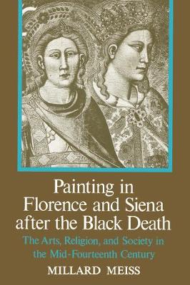 Painting in Florence and Siena after the Black Death (Hardback)