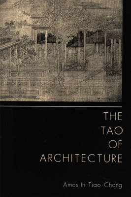 The Tao of Architecture (Hardback)