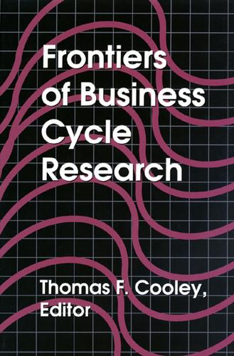Frontiers of Business Cycle Research (Hardback)