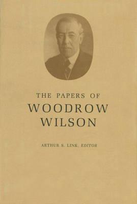 The Papers of Woodrow Wilson, Volume 7: 1890-1892 - Papers of Woodrow Wilson (Hardback)