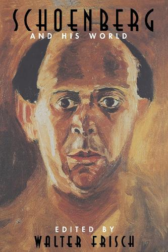 Schoenberg and His World - The Bard Music Festival (Paperback)