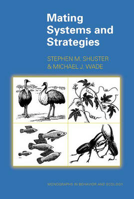 Mating Systems and Strategies - Monographs in Behavior and Ecology (Hardback)