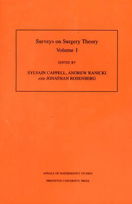 Surveys on Surgery Theory: Papers Dedicated to C.T.C.Wall v. 1 - Annals of Mathematics Studies v. 145 (Hardback)