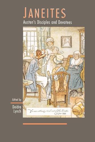 Janeites: Austen's Disciples and Devotees (Paperback)