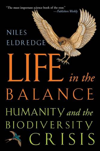 Life in the Balance: Humanity and the Biodiversity Crisis (Paperback)