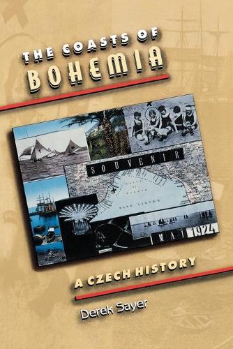 The Coasts of Bohemia: A Czech History (Paperback)
