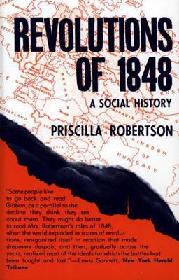 Revolutions of 1848: A Social History (Hardback)