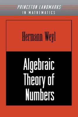 Algebraic Theory of Numbers. (AM-1), Volume 1 - Princeton Landmarks in Mathematics and Physics (Paperback)