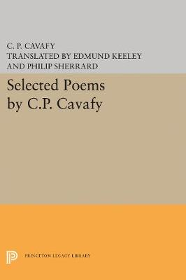 Selected Poems by C.P. Cavafy (Hardback)