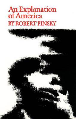 An Explanation of America - Princeton Series of Contemporary Poets 10 (Hardback)