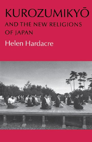 Kurozumikyo and the New Religions of Japan (Hardback)