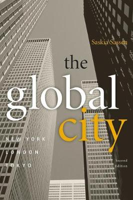 The Global City: New York, London, Tokyo (Paperback)