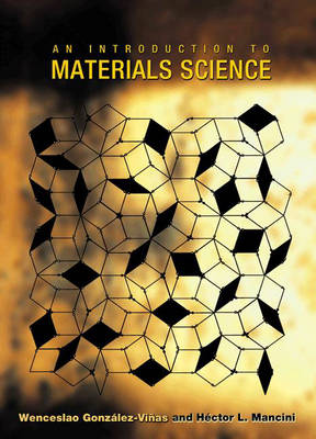An Introduction to Materials Science (Hardback)