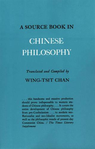 A Source Book in Chinese Philosophy (Hardback)