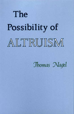 The Possibility of Altruism (Hardback)