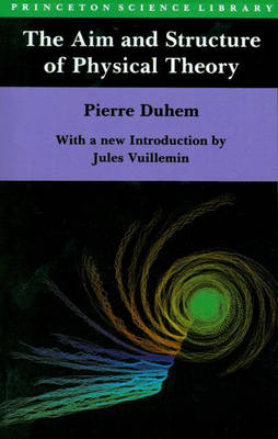 The Aim and Structure of Physical Theory (Hardback)