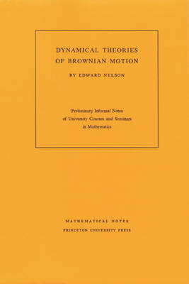Dynamical Theories of Brownian Motion (Paperback)