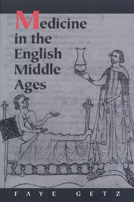 Medicine in the English Middle Ages (Hardback)