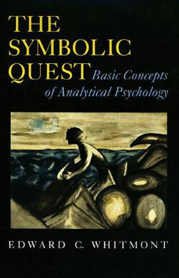 The Symbolic Quest: Basic Concepts of Analytical Psychology - Expanded Edition (Hardback)