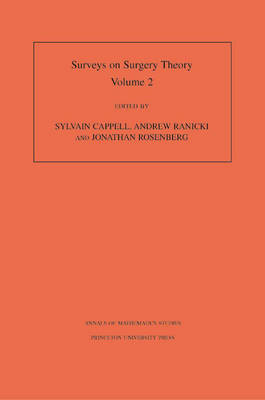 Surveys on Surgery Theory: Papers Dedicated to C.T.C. Wall v. 2 - Annals of Mathematics Studies v. 149 (Hardback)