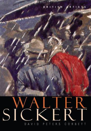 Walter Sickert - British Artists (Paperback)