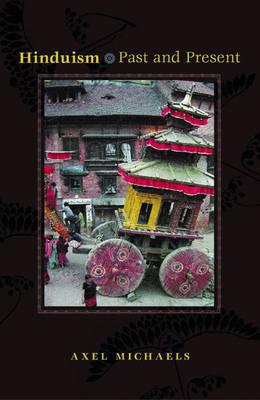 Hinduism: Past and Present (Hardback)